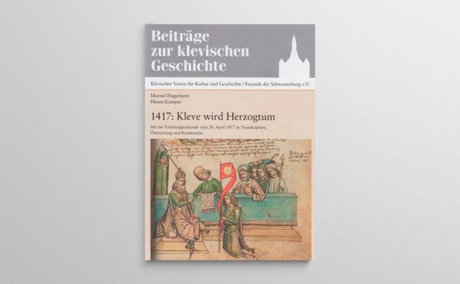 1417: Kleve wird Herzogtum