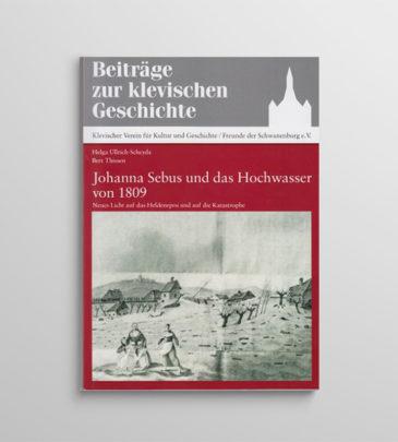 Johanna Sebus und das Hochwasser von 1809