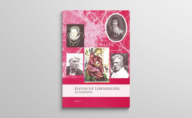 Klevische Lebensbilder. 24 Porträts, Band I