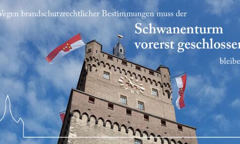 Der Klevische Verein informiert: Aus brandschutztechnischen Gründen ist der Schwanenturm bis auf Weiteres geschlossen.